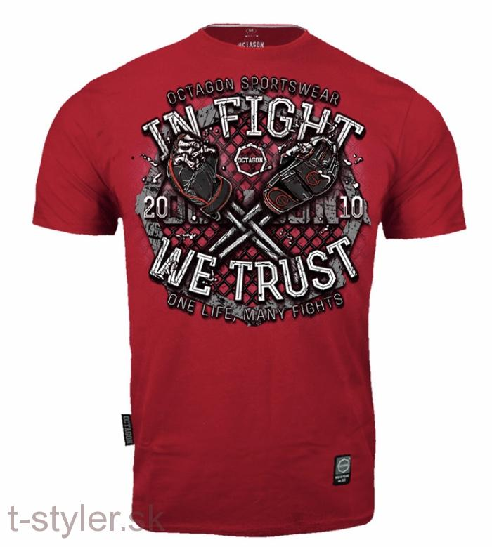 Octagon T-shirt - In Fight We Trust - Bloody Red